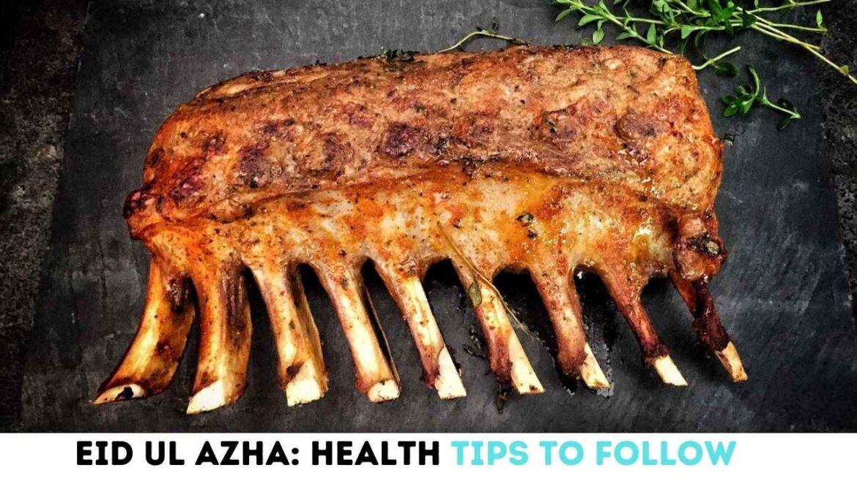 Eid Ul Azha Health tips to follow